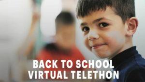 Back to School Virtual Telethon